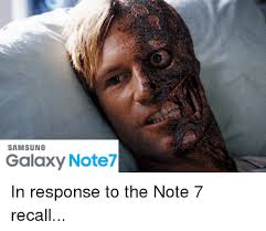 Samsung Meme - samsung galaxy note7 in response to the note 7 recall funny meme
