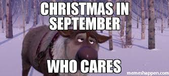 Who Cares Meme - christmas in september who cares meme really 31646 memeshappen
