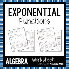 exponential functions algebra worksheet by pecktabo math tpt