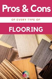 Laminate Flooring Pros And Cons The Pros Cons Of Flooring Types How To Choose Designer Trapped
