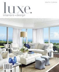 House Design Magazines Ireland by Luxe Interiors Design Florida 12 By Sandow Media Issuu