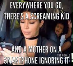 Annoying Mom Meme - maybe not true for my friends but this is how i feel when strangers