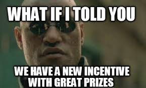 New Memes Today - meme creator what if i told you we have a new incentive with