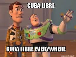 Cuba Meme - meme maker cuba libre cuba libre everywhere
