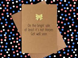 get well soon cards get well soon card at least it s not herpes