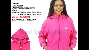 Jual Jaket Nike Parasut 082230552701 simpati jaket parasut wanita jaket parasut nike