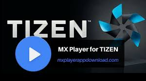 player apk mx player apk for tizen os samsung phones