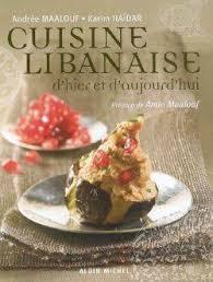 livre cuisine libanaise livre cuisine libanaise d hier et d aujourd hui d hier et d