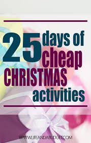 25 days of cheap activities and a budget