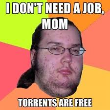 Mom Please Meme - awesome mom please meme i don t need a job mom torrents are free