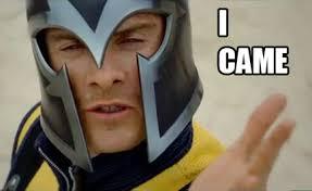 Magneto Meme - magneto came i came know your meme
