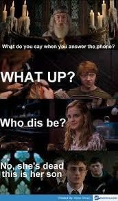 Answer Phone Meme - harry potter memes answering the phone wattpad