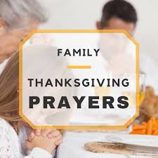 thanksgiving prayer on birthday lovely thanksgiving prayers for family