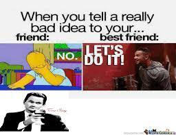 Cute Best Friend Memes - friend vs best friend by killah13818 meme center