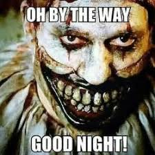 Creepy Clown Meme - creepy clown meme scary clown creepy clown pinterest clown