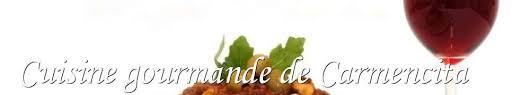 la cuisine gourmande de cuisine gourmande de carmencita