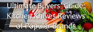 reviews of kitchen knives best kitchen knives reviews 2017 top kitchen knife reviews