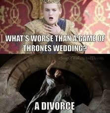 wedding quotes of thrones what is worse than a gameofthrones wedding season4 meme