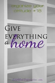 organize home give everything a home simply convivial