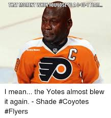 Flyers Meme - that moment when you losetoao 10 1 team ockey memes i mean the