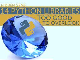 gems hidden gems 14 python libraries too good to overlook infoworld