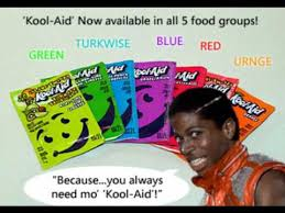 Koolaid Meme - needs mo koolaid youtube
