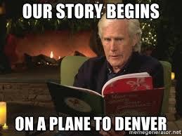 Denver Meme - our story begins on a plane to denver keith morrison z meme