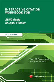 lexisnexis login uk interactive citation workbook for alwd guide to legal citation