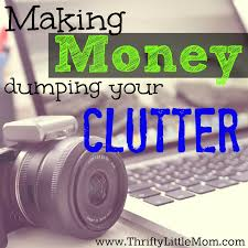 making money dumping your clutter thrifty little mom