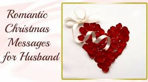 romantic christmas messages for husband merry christmas wishes 2016