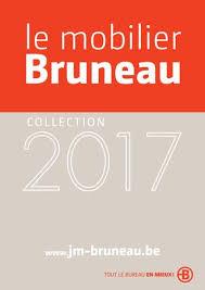 bruneau bureau mobilier le mobilier bruneau 2017 by bruneaubenelux issuu