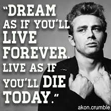 inspiring quotes to get you motivated james dean akon