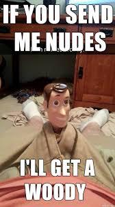 Send Nudes Meme - send me nudes meme on imgur
