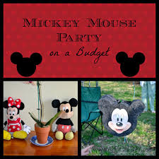 mickey mouse party mickey mouse party on a budget a tipical day