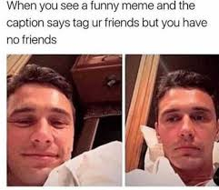 Friends Meme - dopl3r com memes when you see a funny meme and the caption