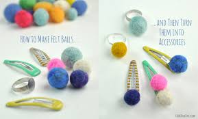 how to make easy felt balls two ways club chica circle where