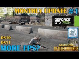 gtx 750 ti playerunknown s battlegrounds monthly update 1