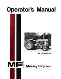 massey ferguson mf 150 tractor operator u0027s manual
