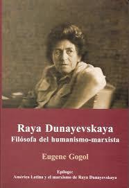 """""""El marxismo humanista de Raya Dunayevskaya"""" - texto de Gilberto López y Rivas - publicado en 2010 en el periódico mexicano La Jornada - links en los mensajes a dos artículos: sobre la vida y obra de esta autora marxista y a otro sobre la autora y América Images?q=tbn:ANd9GcTUiMhJhuPy_Sc3HRORaq2ClSB7U2kDOM13sQucES9BkBE1q0l47A"""