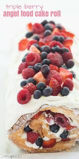 This Triple Berry Angel Food Cake Roll Is An Easy Red White And