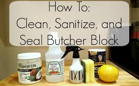 how to clean sanitize and seal butcher block zero waste