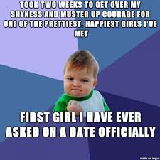 Rejection Meme - took 4 years to get over the fear of rejection meme on imgur