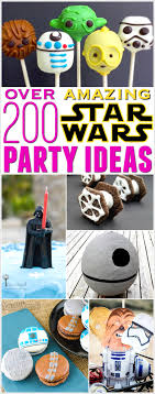 wars party the best wars party ideas 200 foods decorations and
