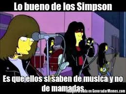 Memes Musica - lo bueno de los simpson es que ellos si saben de musica y no de