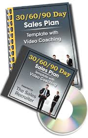 the sales recruiter presents the 30 60 90 day sales plan w video