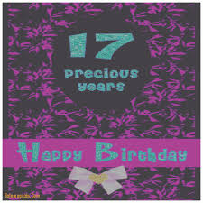 birthday cards best of 17th birthday card messages 17th birthday
