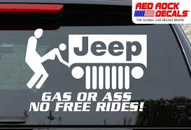 jeep decals jeep gas or no free rides decal sticker for car worldwide