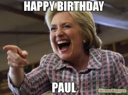 Paul Meme - happy birthday paul meme custom 57335 memeshappen