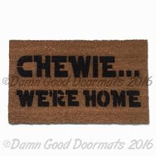 nerdy home decor chewie we u0027re home doormat damn good doormats