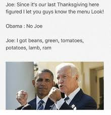 joe since it s our last thanksgiving here figured i let you guys